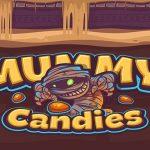 Mummy Candies HD