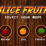 Slice the Fruit
